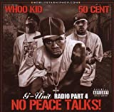 DJ Whoo Kid G-Unit Radio Vol.4: No Peace Talks/Parental Advisory