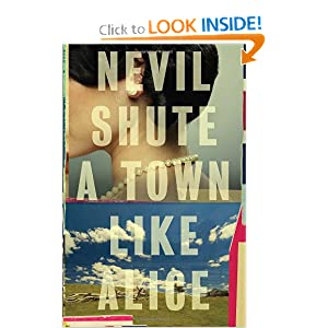 A Town Like Alice (Vintage International) Publisher: Vintage Nevil Shute