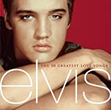 Elvis Presley The 50 Greatest Love Songs by Presley, Elvis (2001) Audio CD