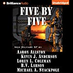 Five by Five | Kevin J. Anderson,Aaron Allston,Michael A. Stackpole,B. V. Larson,Loren L. Coleman