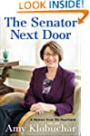 The Senator Next Door: A Memoir from...