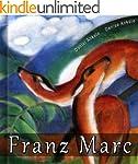 Franz Marc: 325+ Expressionist Painti...