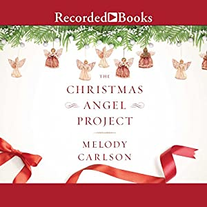 The Christmas Angel Project Audiobook
