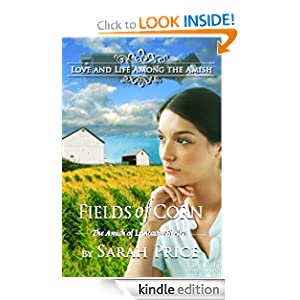 Fields of Corn (The Amish of Lancaster: An Amish Christian Romance (Book 1))