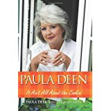 Paula Deen: It Ain't All about the Cookin'by Paula H. Deen