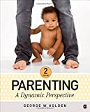 Parenting: A Dynamic Perspective