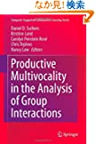 Productive Multivocality in the Analysis of Group Interactions (Computer-Supported Collaborative Learning Series)