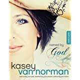 Named by God Leader's Guide: Overcoming your past, transforming your present, embracing your future
