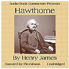 Hawthorne Hörbuch von Henry James Gesprochen von: Flo Gibson