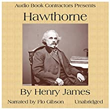 Hawthorne Audiobook by Henry James Narrated by Flo Gibson