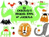 Ed Emberley's Drawing Book of Animals (0316234753) by Ed Emberley