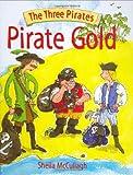 Pirate's Gold (The Three Pirates)