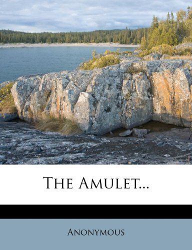 The Amulet...