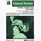 Emma Hamilton, 1765-1815: The Famous Women Series (Dramatised) | [Mollie Hardwick]