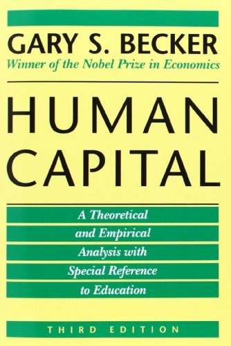 Human Capital: A Theoretical and Empirical Analysis, with Special Reference to Education, 3rd Edition image