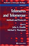 Telomeres and Telomerase: Methods and Protocols (Methods in Molecular Biology) 1st edition by Double, John A  published by Humana Press Hardcover