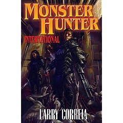 Monster Hunter International - Larry Correia