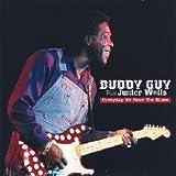 echange, troc Buddy Guy & Junior Wells - Everyday We Have the Blues