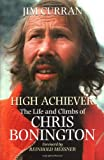 High Achiever: The Life and Climbs of Chris Bonington