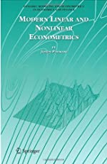 Modern Linear and Nonlinear Econometrics (Dynamic Modeling and Econometrics in Economics and Finance)