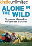 Alone in the Wild: Supreme Manual for...