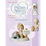 The Official Precious Moments Collector's Guide to Figurines, Fourth Edition by John Bomm and Malinda Bomm