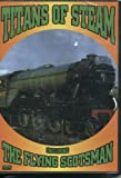 echange, troc Titans of Steam - Including the Flying Scotsman [Import anglais]