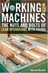 Working with Machines: The Nuts and B...