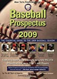 Baseball Prospectus 2009: The Essential Guide to the 2009 Baseball Season