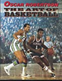 The Art of Basketball: A Guide to Self-Improvement in the Fundamentals of the Game