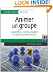 ANIMER UN GROUPE : LEADERSHIP COMMUNI...