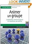 ANIMER UN GROUPE : LEADERSHIP COMMUNI...