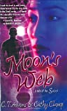 Moon's Web (Tales of the Sazi, Book 2) (0765349140) by Adams, C. T.