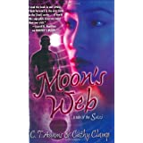 Moon's Web  (A Tale of the Sazi) ~ C. T. Adams