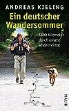 Ein deutscher Wandersommer - 1400 Kilometer durch unsere wilde Heimat