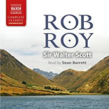 Rob Roy   Livre audio Auteur(s) : Walter Scott Narrateur(s) : Sean Barrett