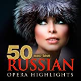 50 Must-Have Russian Opera Highlights