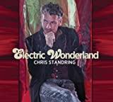 Electric Wonderland Chris Standring