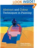 Abstract and Colour Techniques in Painting