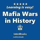 Mafia Wars in the History Hörbuch von  IntroBooks Gesprochen von: Andrea Giordani
