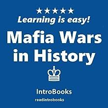 Mafia Wars in the History | Livre audio Auteur(s) :  IntroBooks Narrateur(s) : Andrea Giordani