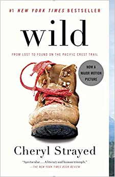 Wild: From Lost to Found on the Pacific Crest TrailPaperback–