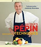 Jacques P�pin New Complete Techniques (English Edition)