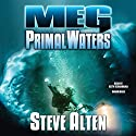 Meg: Primal Waters: The Meg Series, Book 3 Audiobook by Steve Alten Narrated by Keith Szarabajka