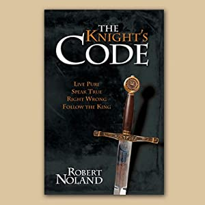 The Knight's Code | [Robert Noland]