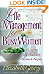 Life Management For Busy Women: Livin...