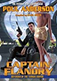 Captain Flandry: Defender of the Terran Empire (Technic Civilization Series)