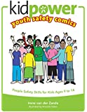 Kidpower® Youth Safety Comics: People Safety Skills for Kids Ages 9-14