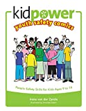 Kidpower Youth Safety Comics: People Safety Skills for Kids Ages 9 to 14 (Kidpower Safety Comics)