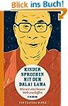 Kinder sprechen mit dem Dalai Lama: W...
